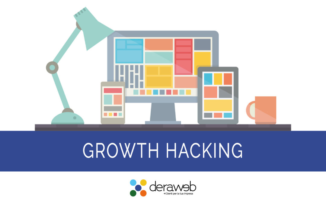 Growth Hacking: Raggiungi il miglior risultato con il minor sforzo
